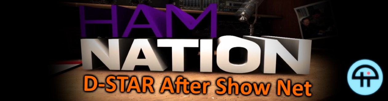 Ham Nation D-STAR After Show Net